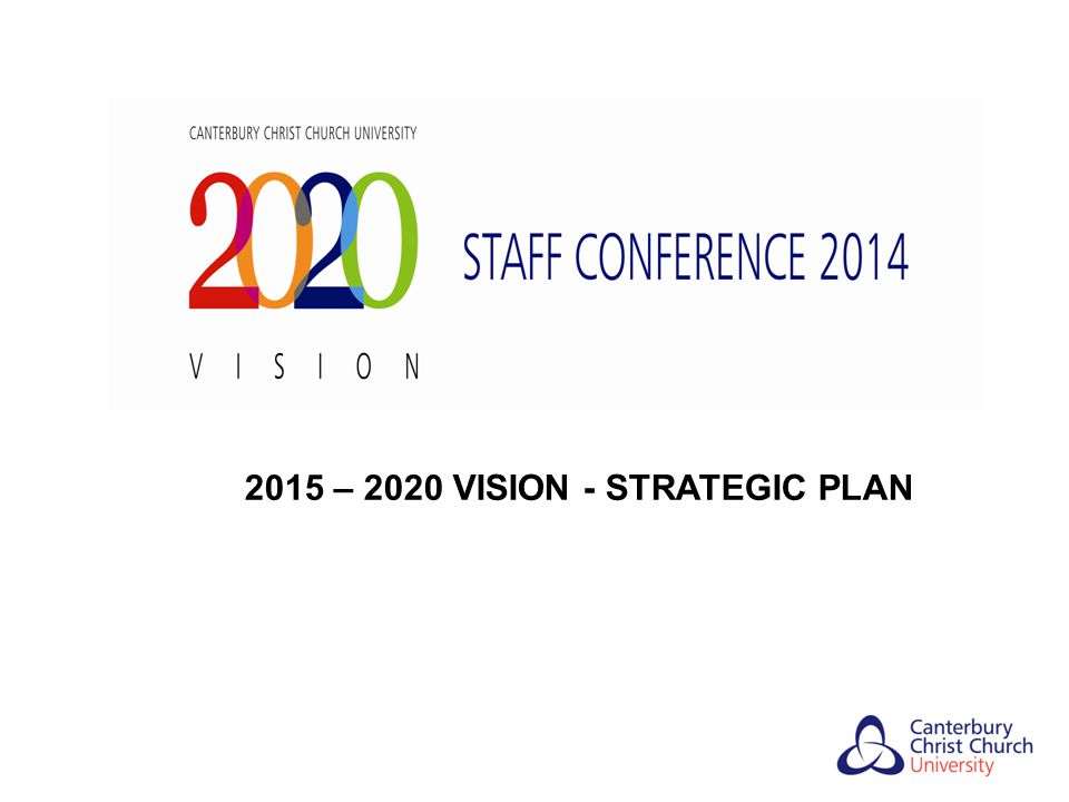 2015 – 2020 VISION - STRATEGIC PLAN