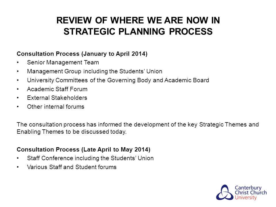REVIEW OF WHERE WE ARE NOW IN STRATEGIC PLANNING PROCESS