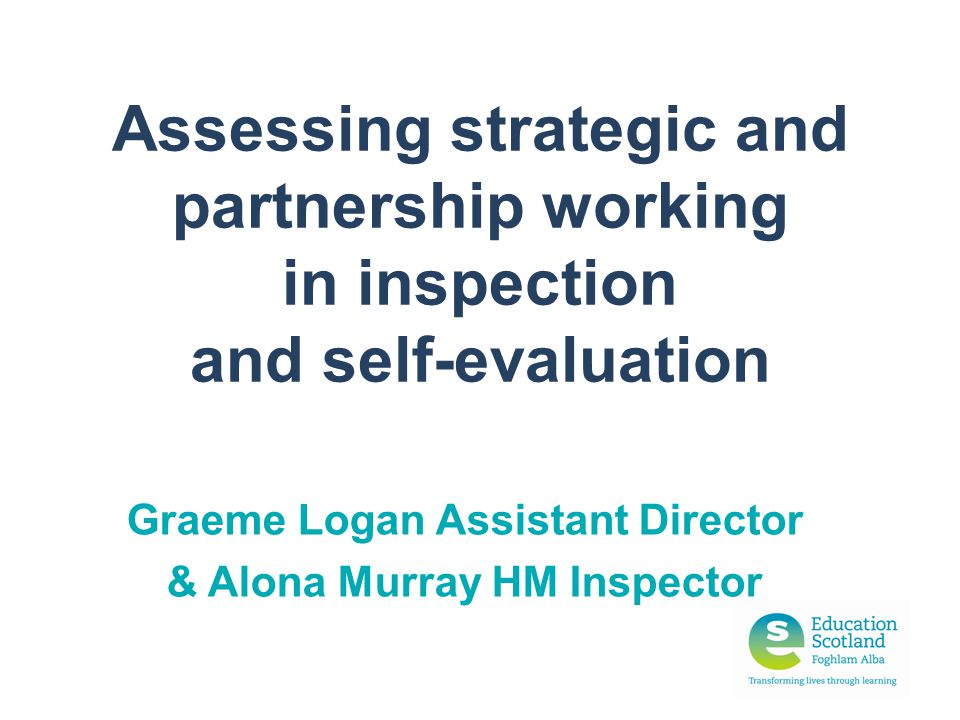 Graeme Logan Assistant Director & Alona Murray HM Inspector