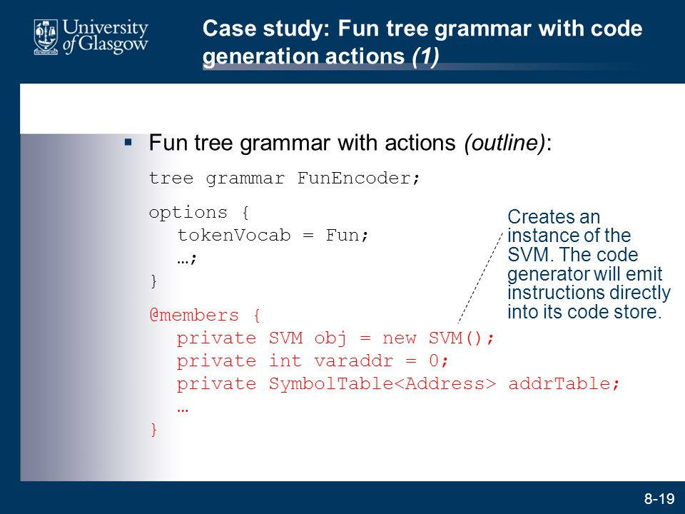 Case study: Fun tree grammar with code generation actions (1)