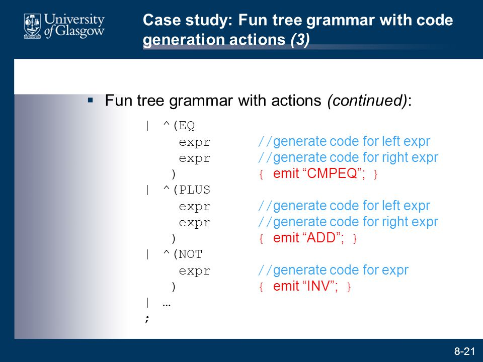Case study: Fun tree grammar with code generation actions (3)