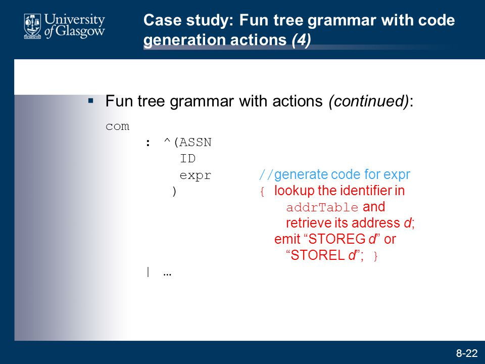 Case study: Fun tree grammar with code generation actions (4)