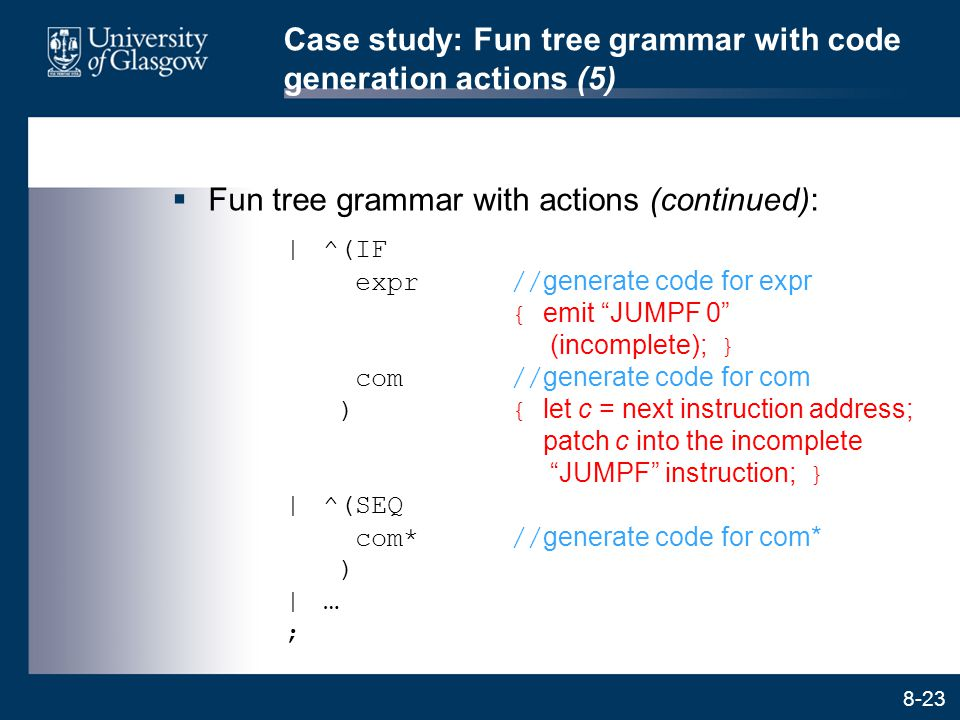 Case study: Fun tree grammar with code generation actions (5)