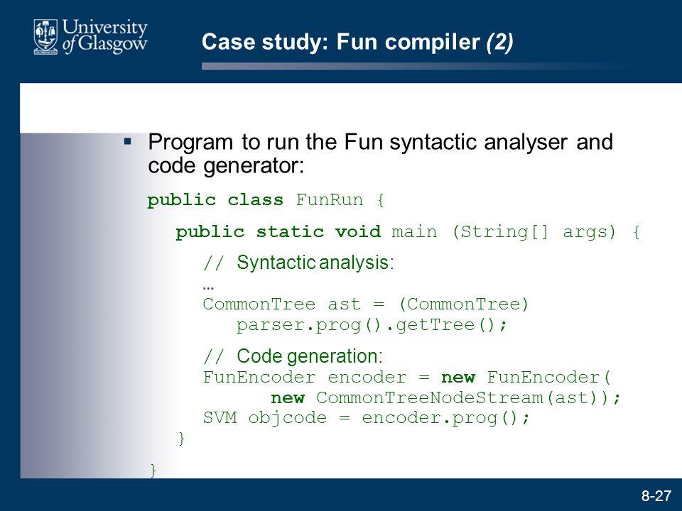 Case study: Fun compiler (2)