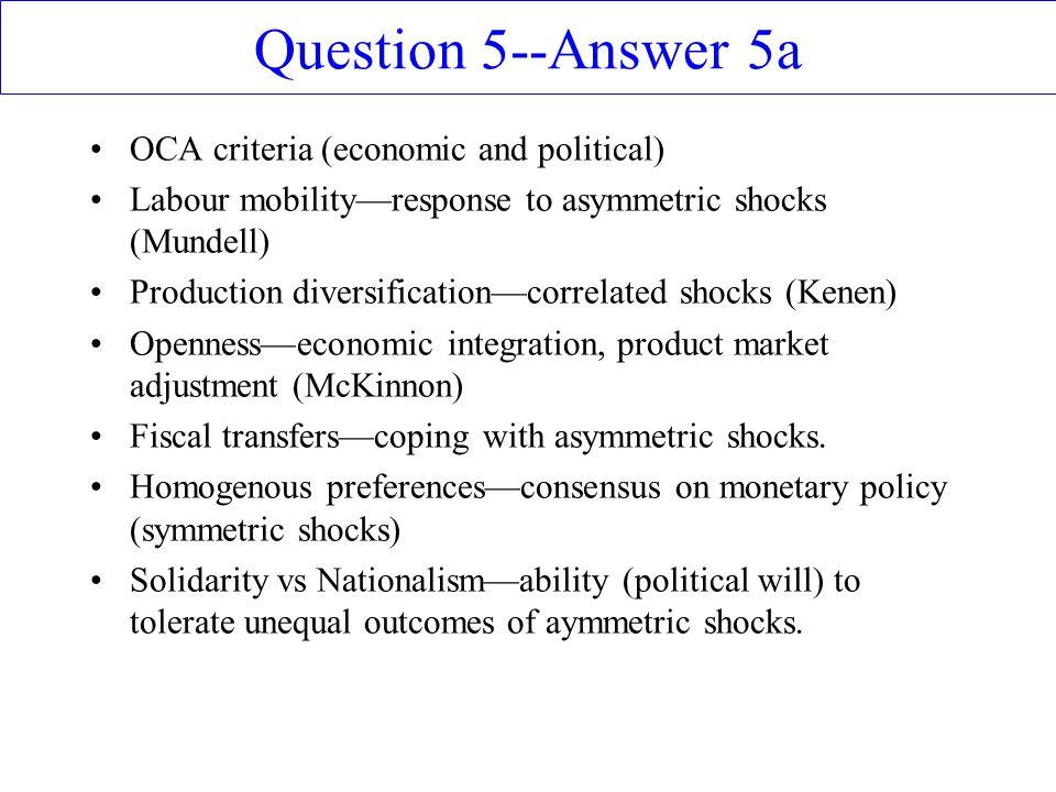 Question 5--Answer 5a OCA criteria (economic and political)