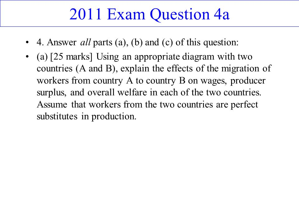 2011 Exam Question 4a 4. Answer all parts (a), (b) and (c) of this question: