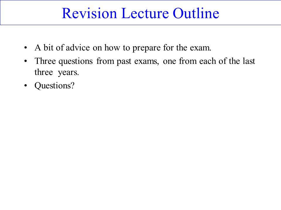 Revision Lecture Outline