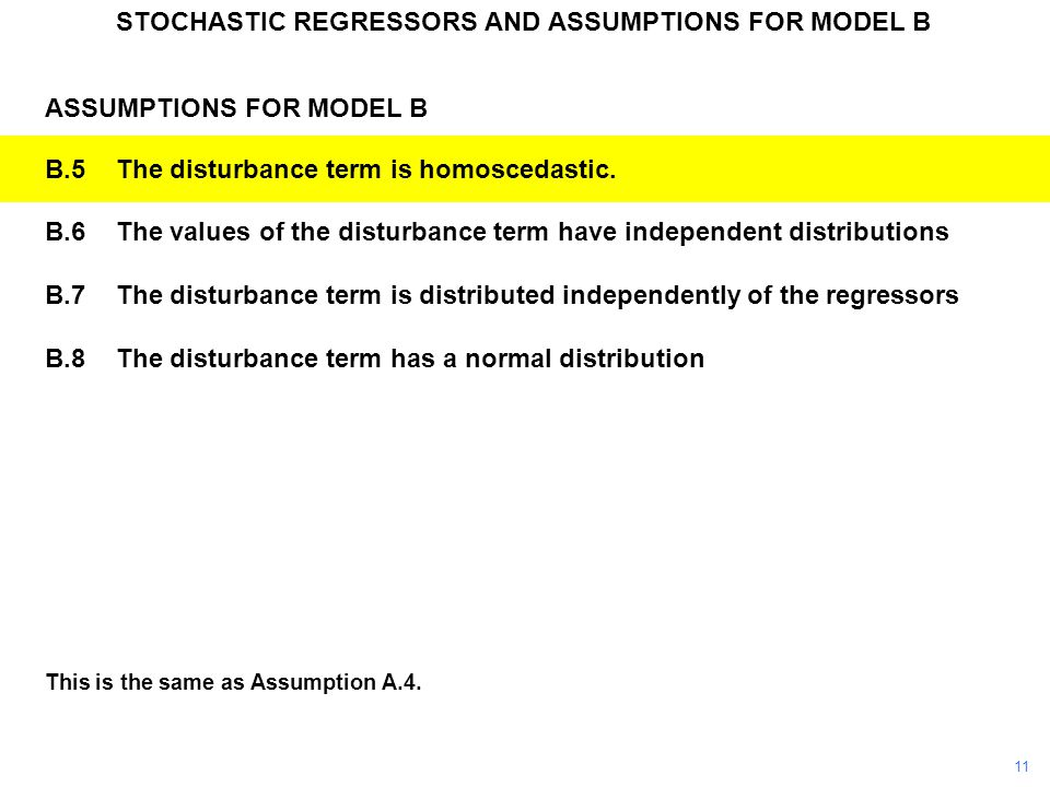 STOCHASTIC REGRESSORS AND ASSUMPTIONS FOR MODEL B
