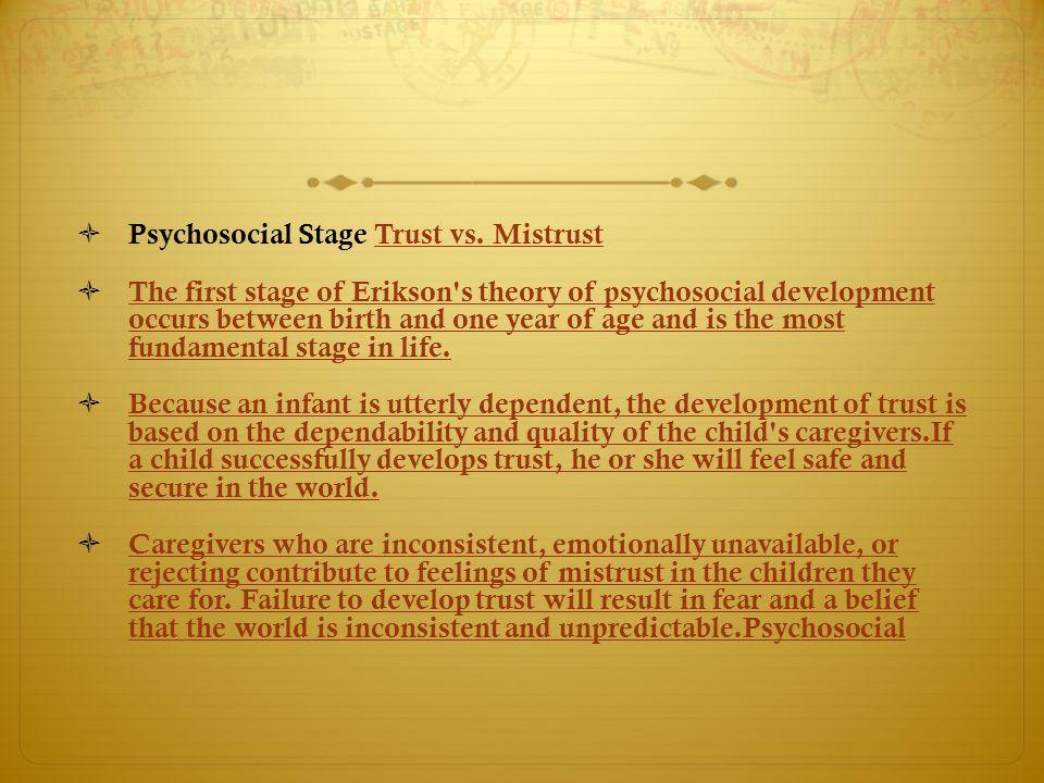 Psychosocial Stage Trust vs. Mistrust