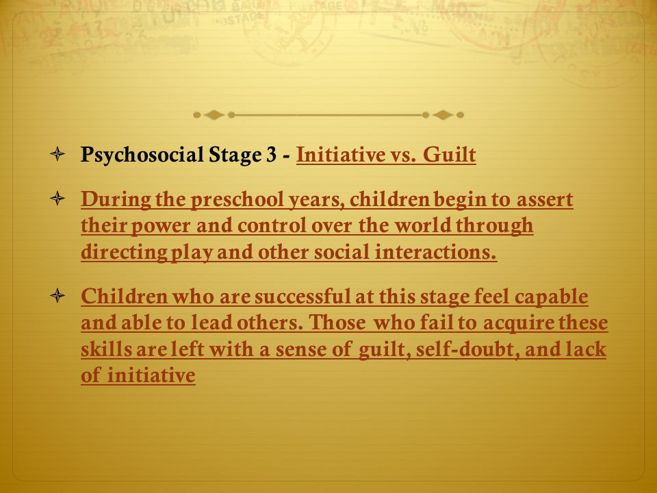 Psychosocial Stage 3 - Initiative vs. Guilt