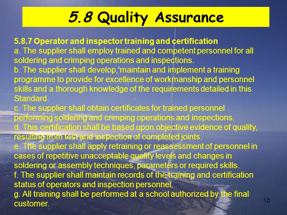 5.8 Quality Assurance 5.8.7 Operator and inspector training and certification.