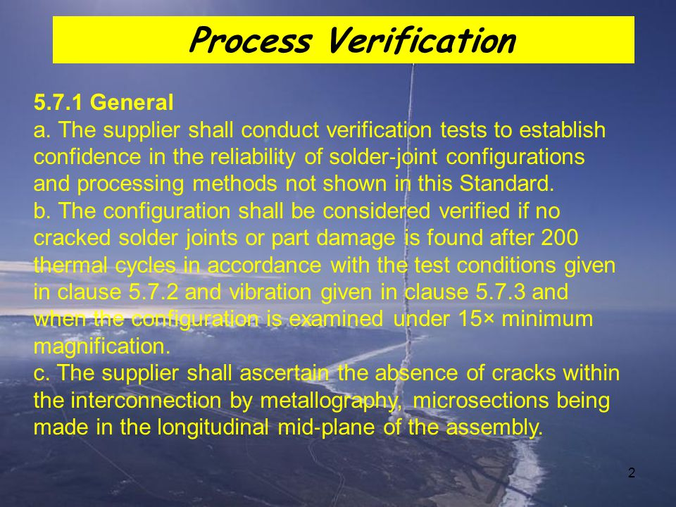 Process Verification 5.7.1 General