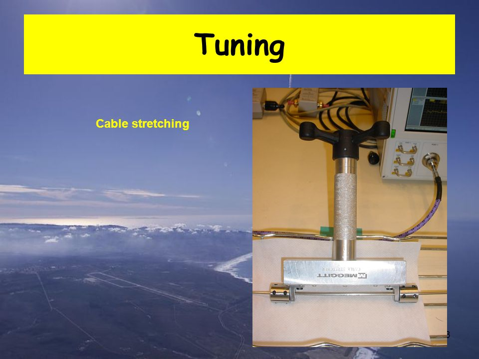 Tuning Cable stretching