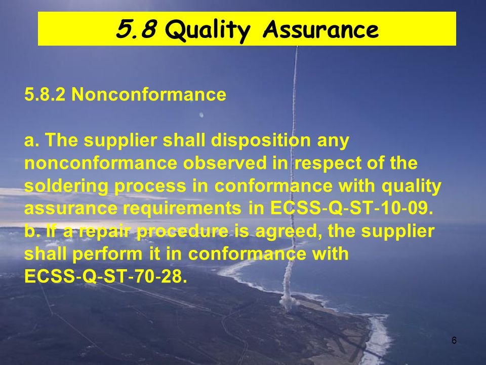 5.8 Quality Assurance 5.8.2 Nonconformance