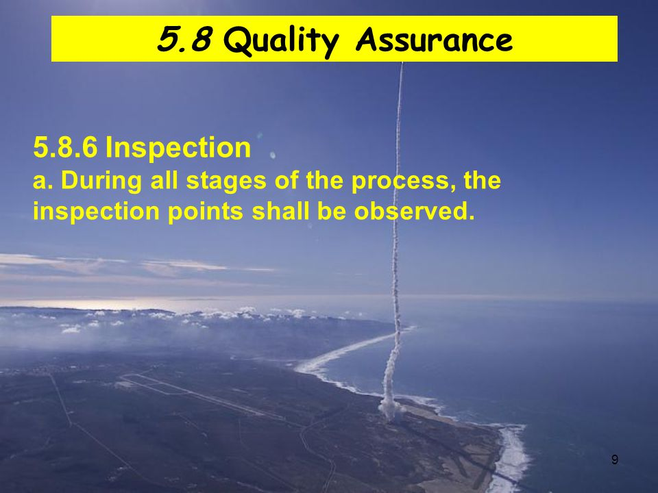 5.8 Quality Assurance 5.8.6 Inspection