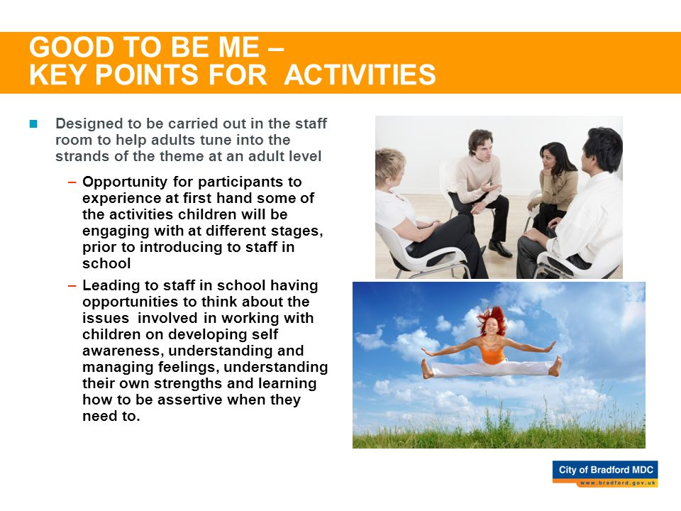 GOOD TO BE ME – KEY POINTS FOR ACTIVITIES
