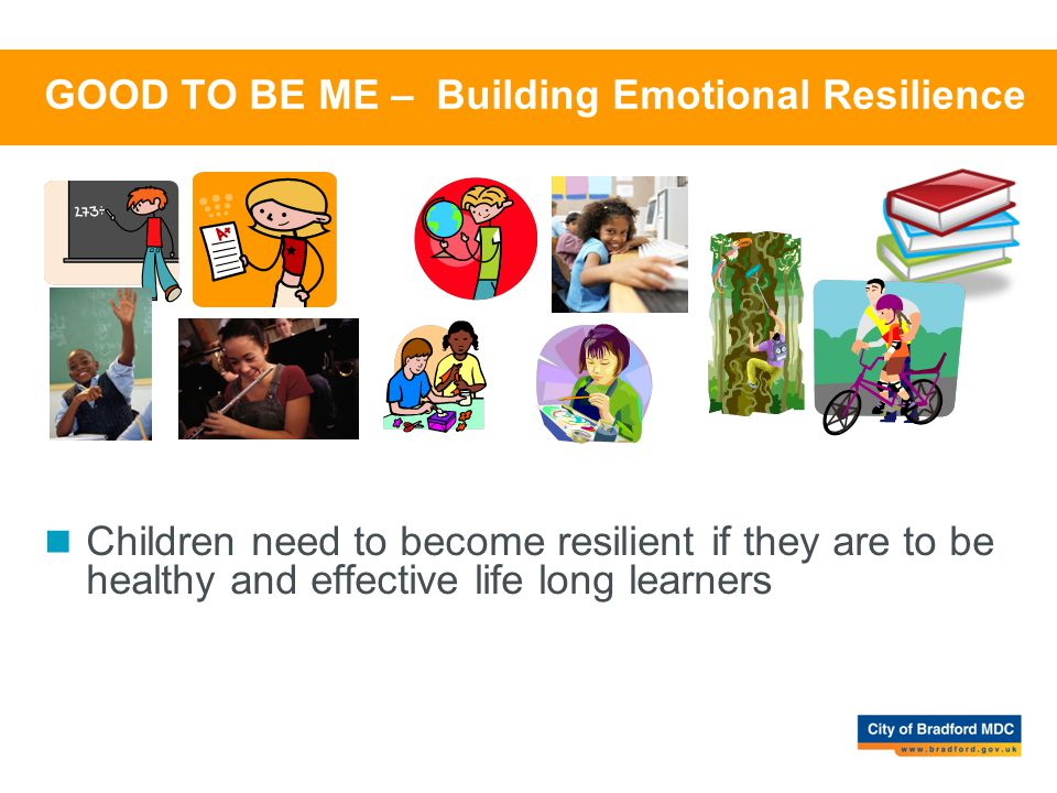 GOOD TO BE ME – Building Emotional Resilience