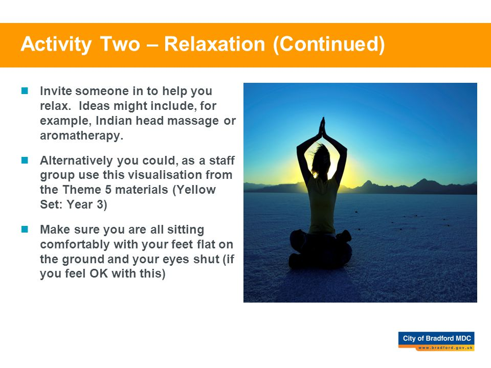 Activity Two – Relaxation (Continued)