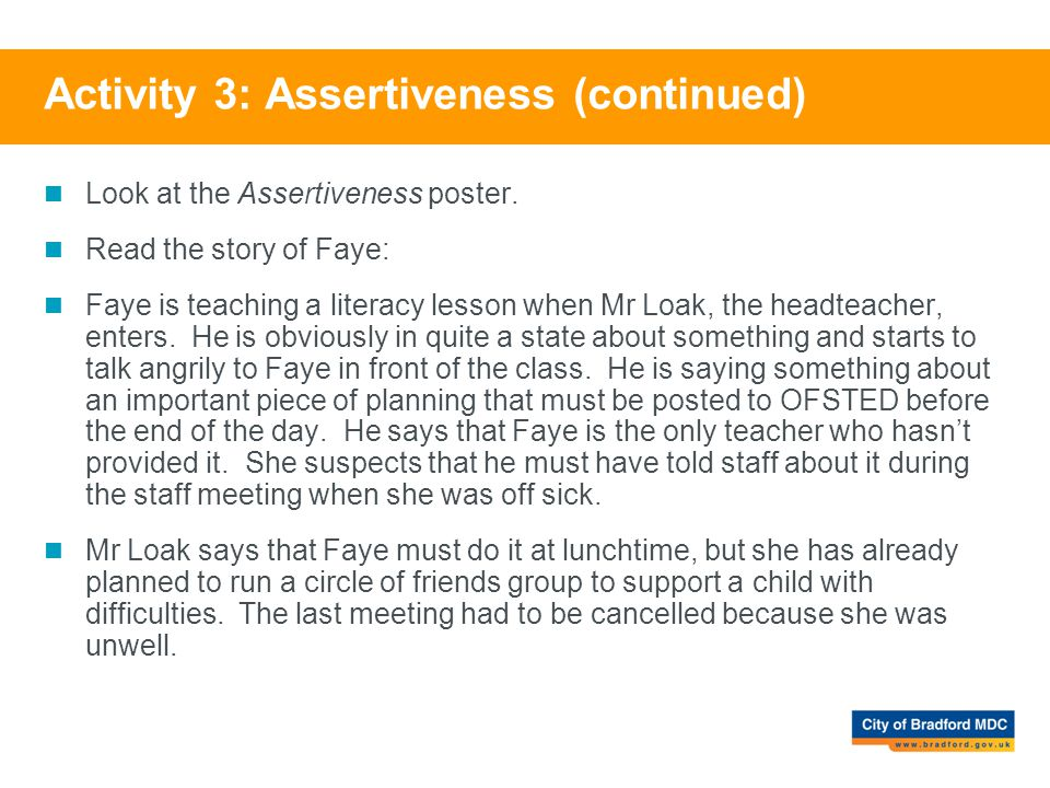 Activity 3: Assertiveness (continued)