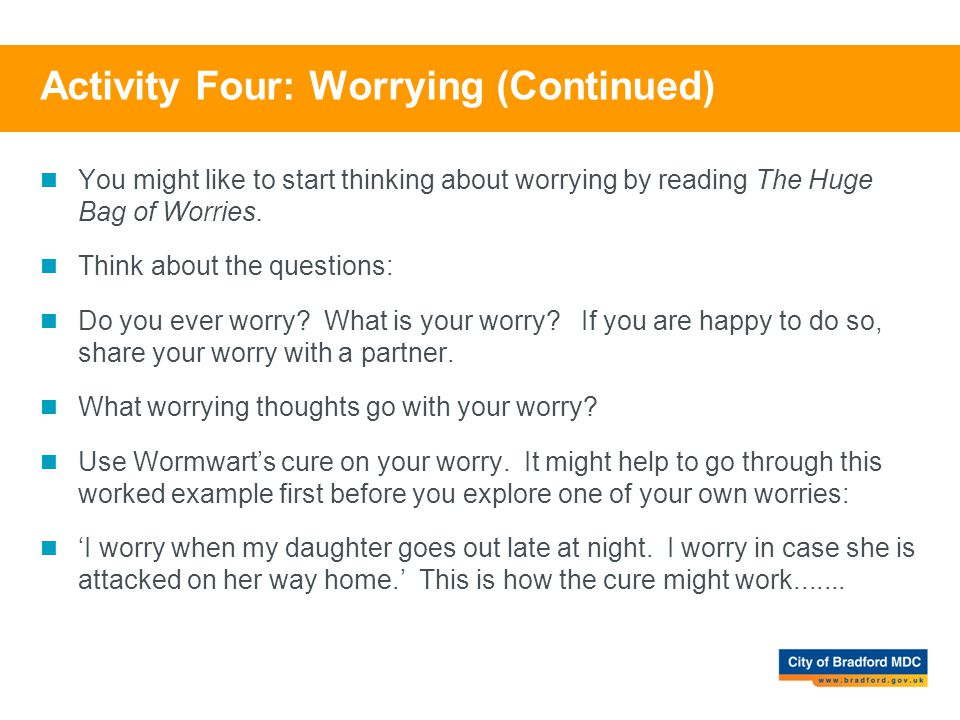 Activity Four: Worrying (Continued)