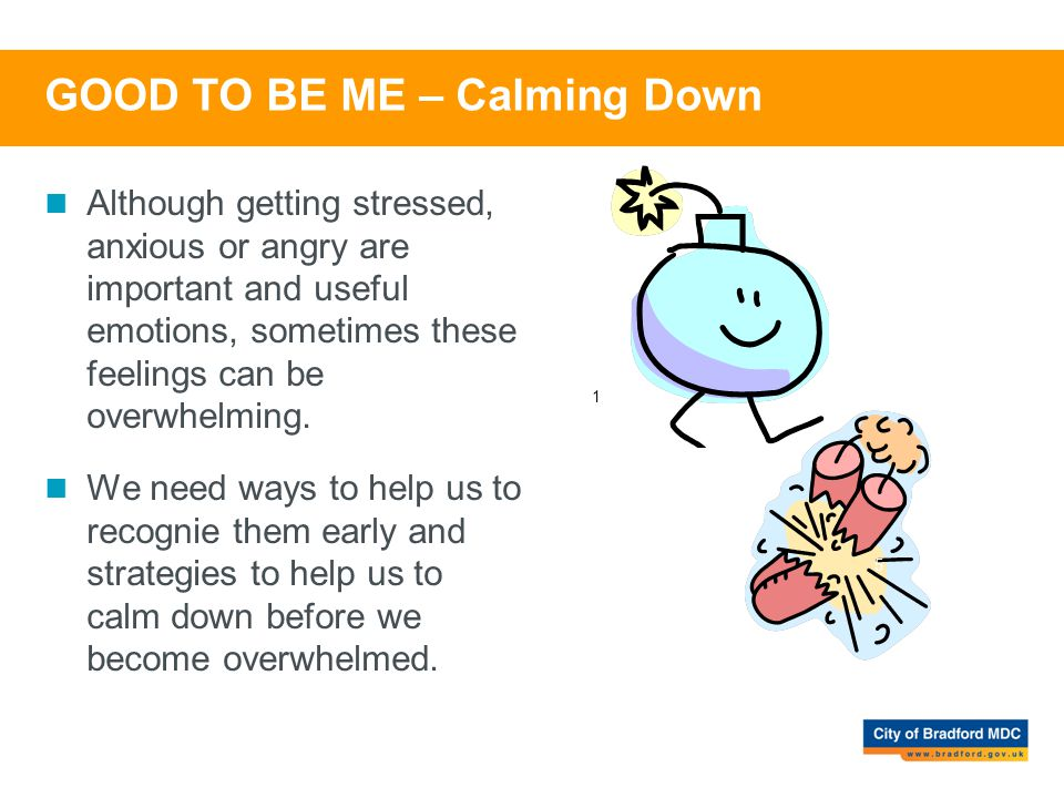 GOOD TO BE ME – Calming Down