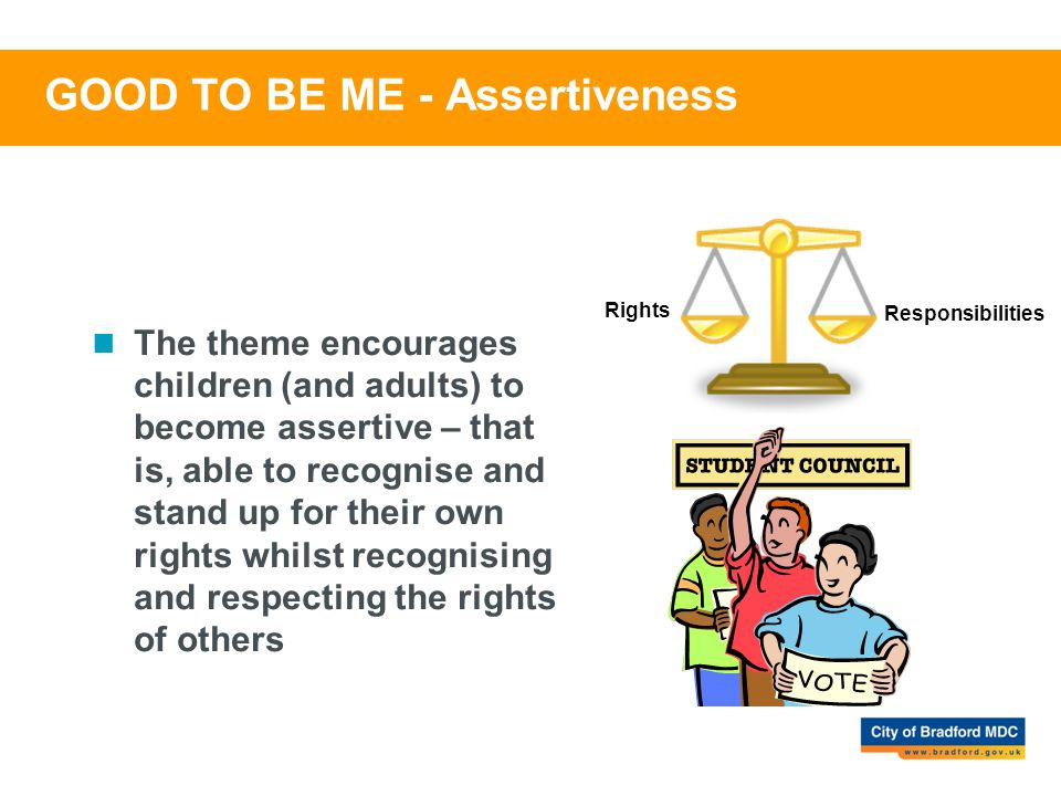 GOOD TO BE ME - Assertiveness