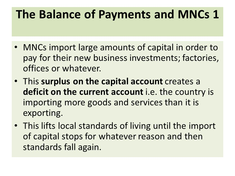 The Balance of Payments and MNCs 1