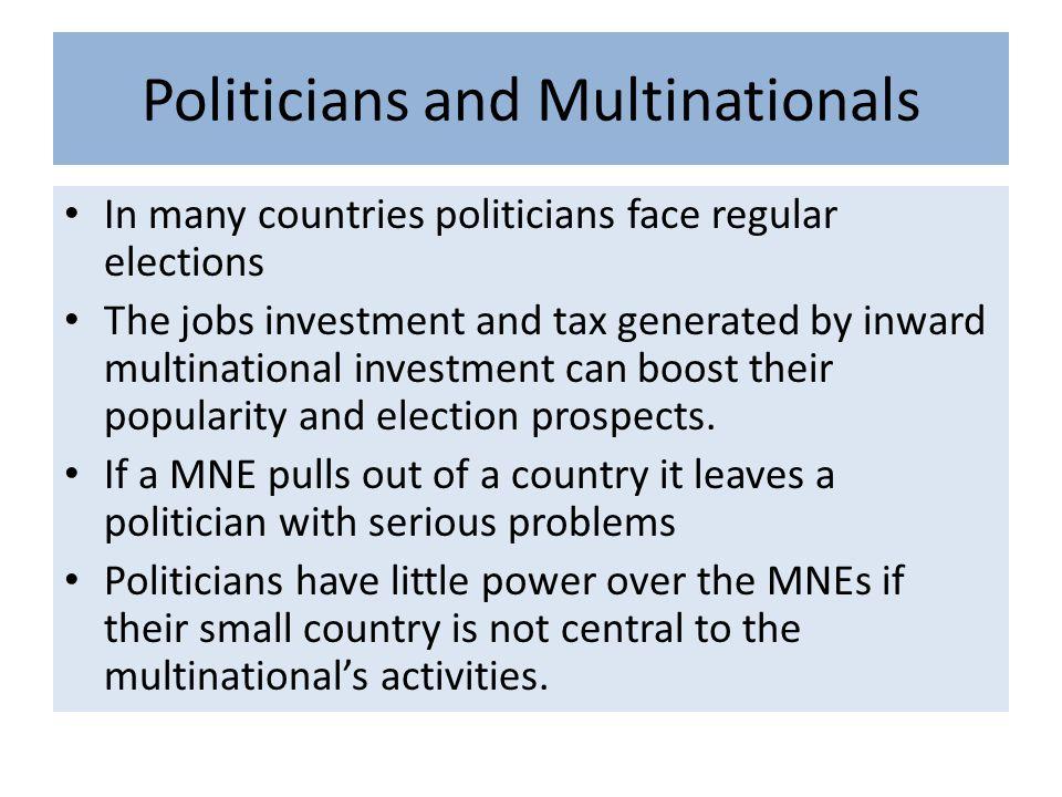 Politicians and Multinationals