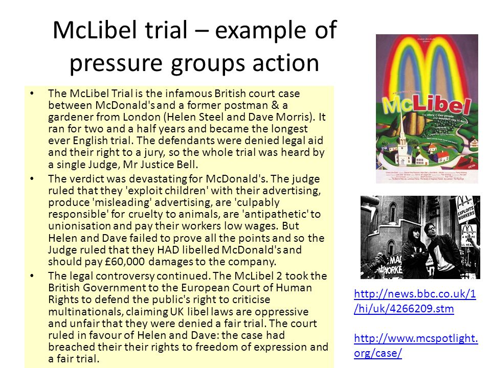 McLibel trial – example of pressure groups action