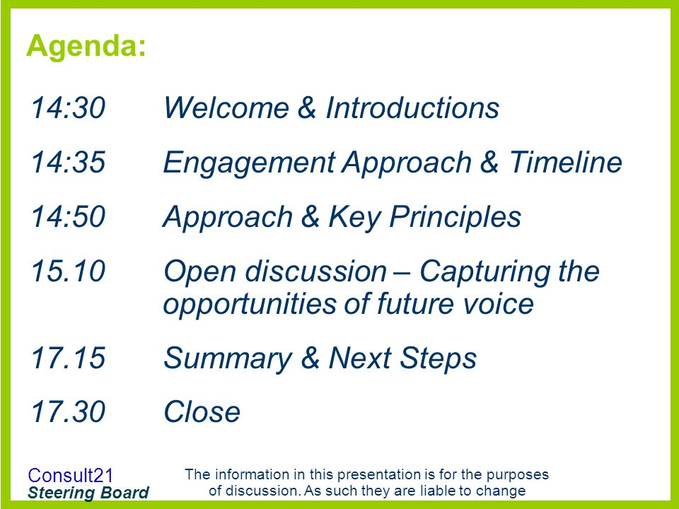 Agenda: 14:30 Welcome & Introductions. 14:35 Engagement Approach & Timeline. 14:50 Approach & Key Principles.