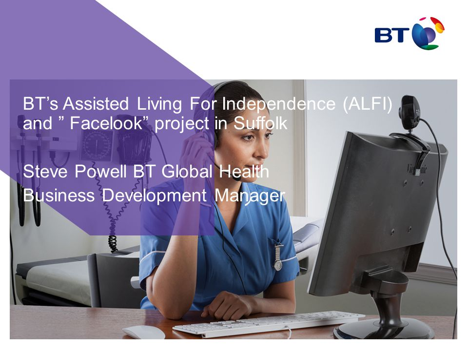 BT's Assisted Living For Independence (ALFI) and Facelook project in Suffolk