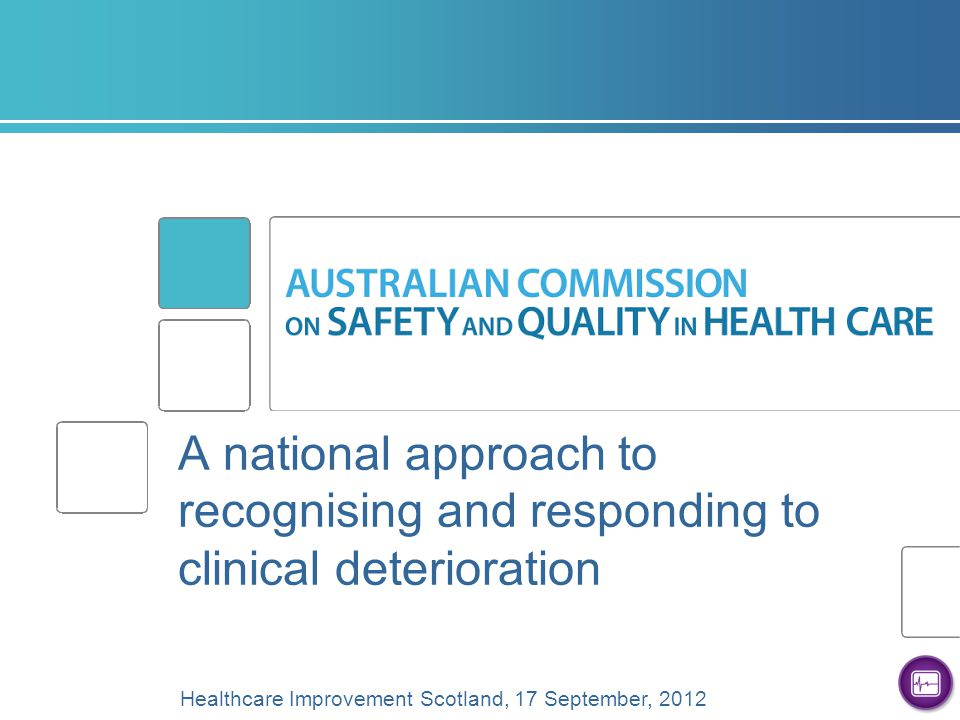 A national approach to recognising and responding to clinical deterioration