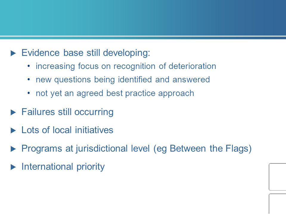 Evidence base still developing: