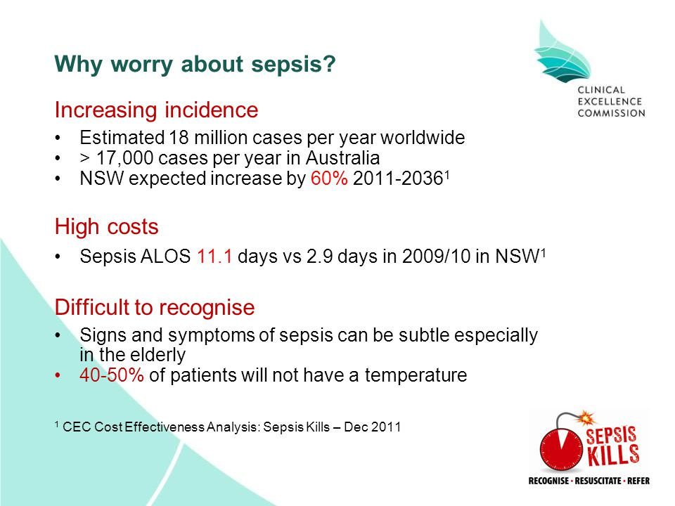 Why worry about sepsis Increasing incidence High costs