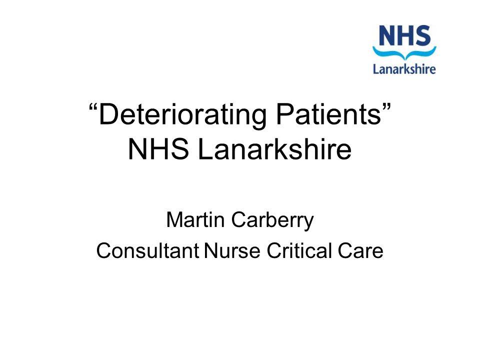 Deteriorating Patients NHS Lanarkshire