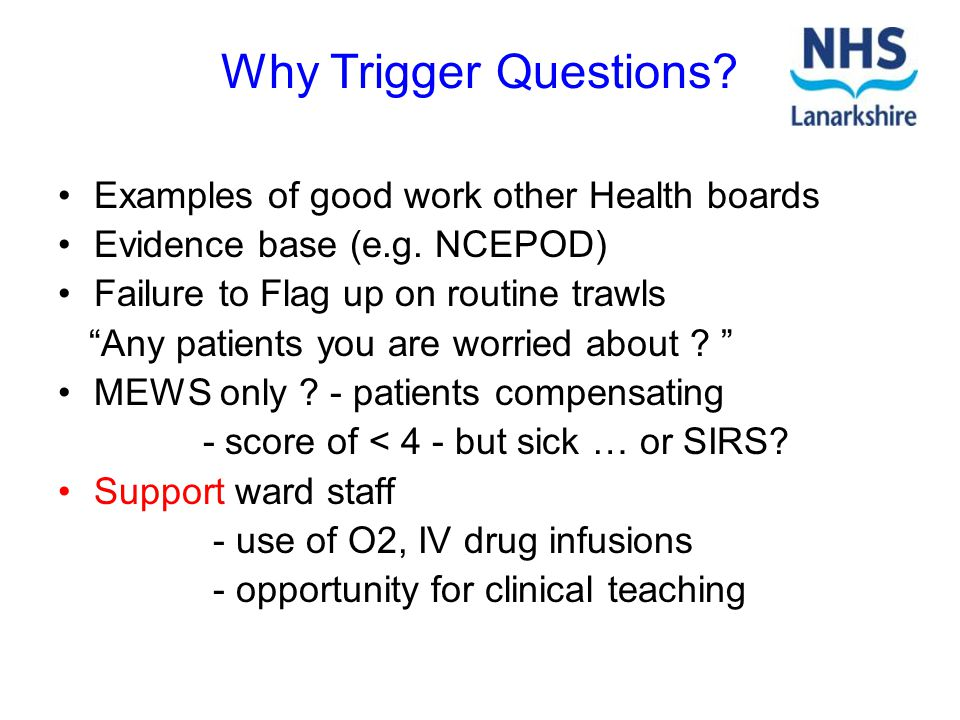 Why Trigger Questions Examples of good work other Health boards