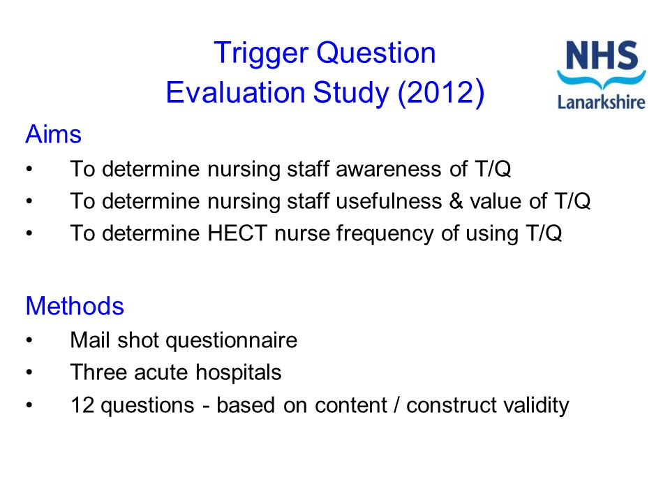 Trigger Question Evaluation Study (2012)