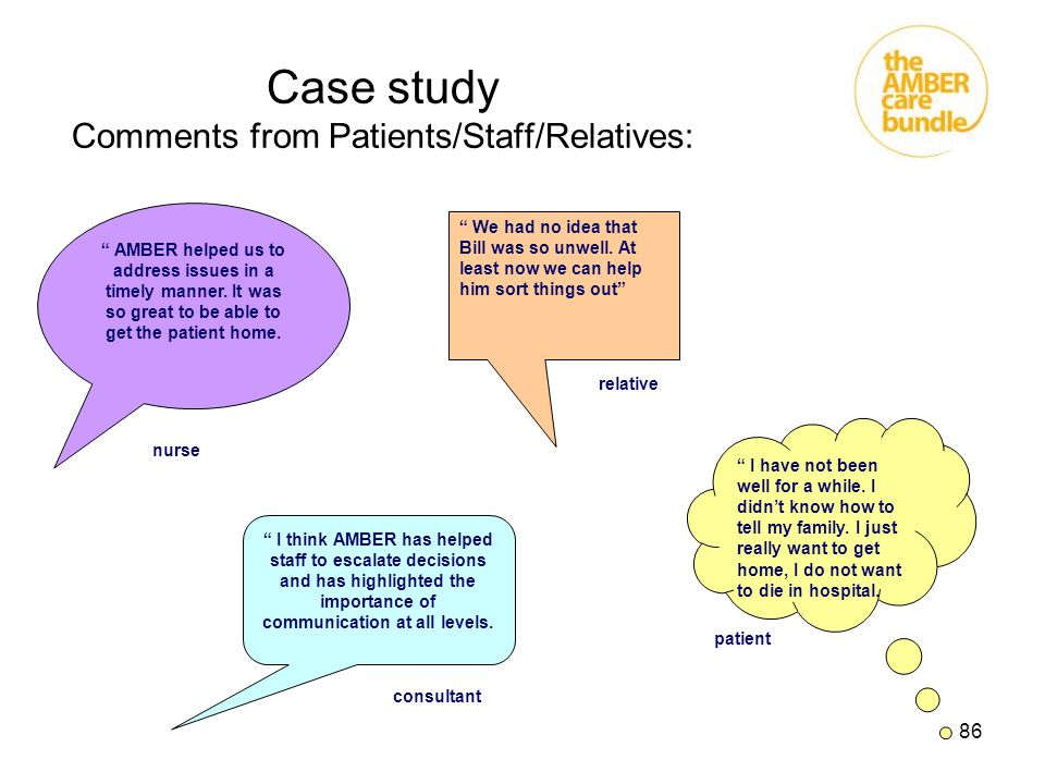 Case study Comments from Patients/Staff/Relatives: