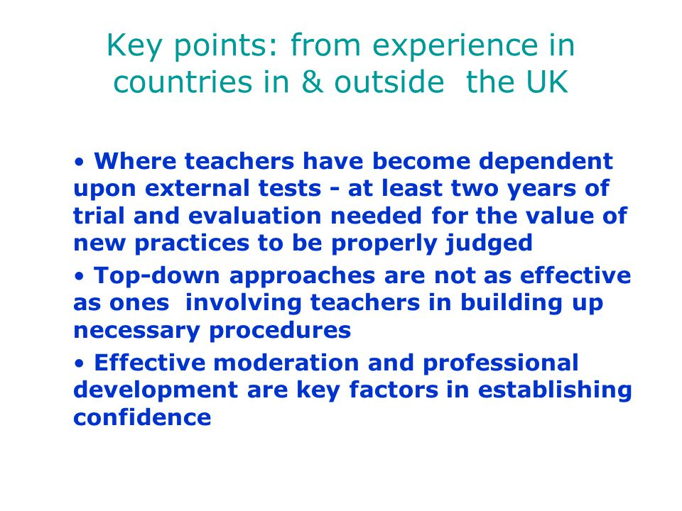 Key points: from experience in countries in & outside the UK
