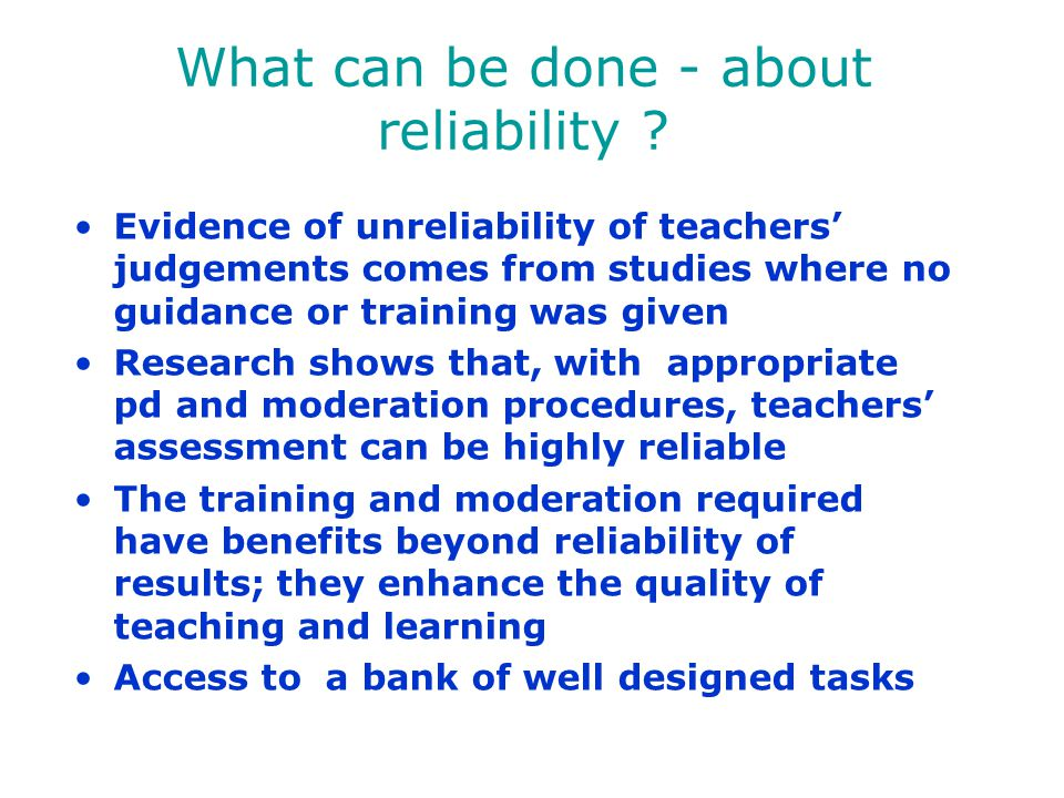 What can be done - about reliability