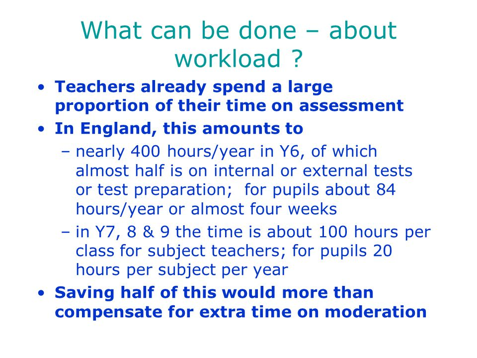 What can be done – about workload