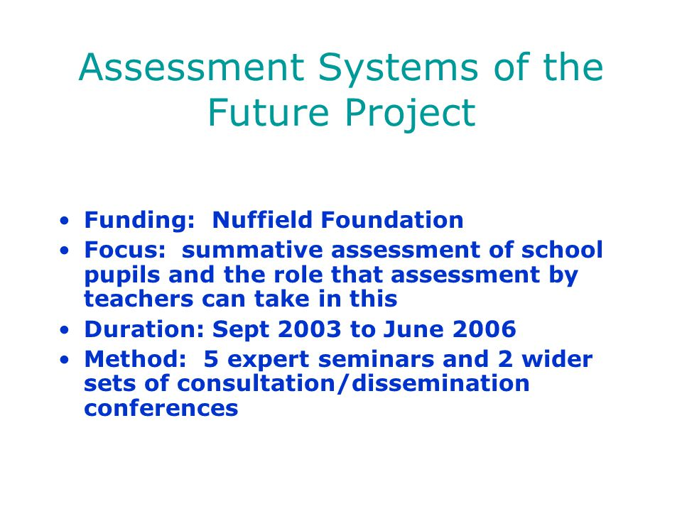 Assessment Systems of the Future Project