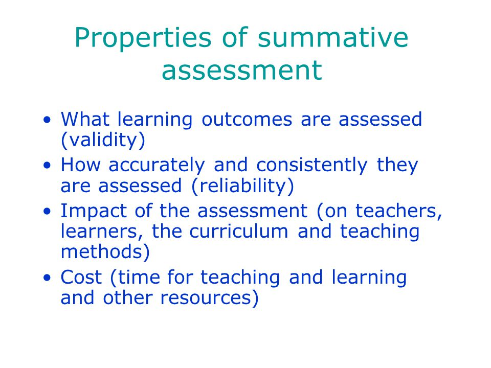 Properties of summative assessment