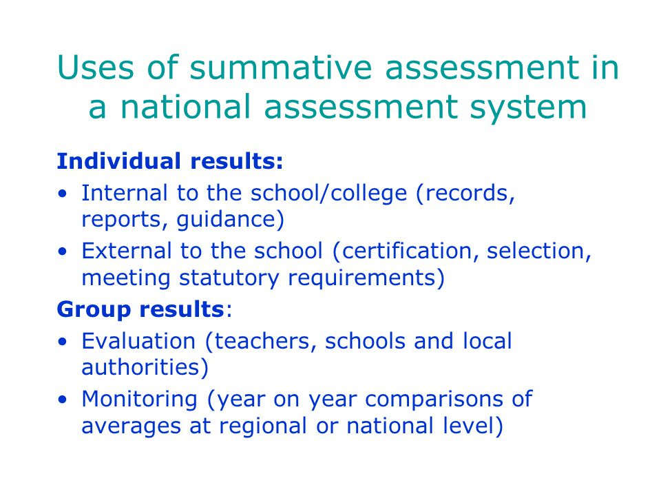 Uses of summative assessment in a national assessment system