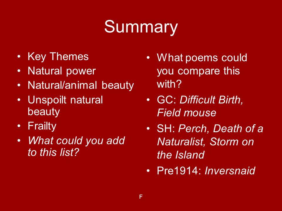 Summary Key Themes Natural power Natural/animal beauty