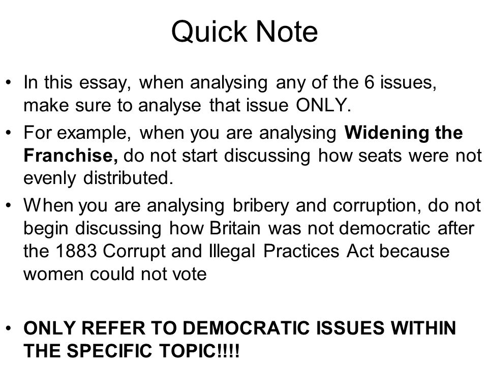 Quick Note In this essay, when analysing any of the 6 issues, make sure to analyse that issue ONLY.