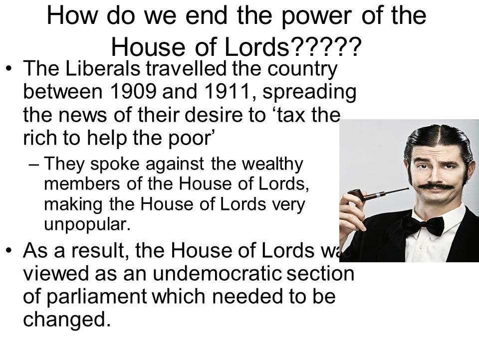 How do we end the power of the House of Lords