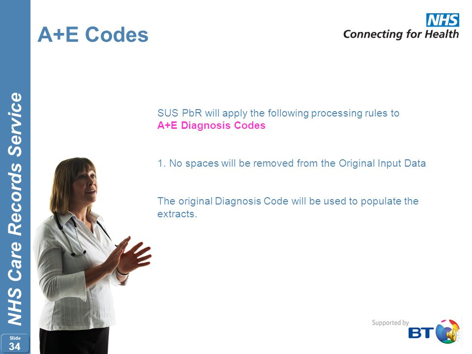 A+E Codes SUS PbR will apply the following processing rules to