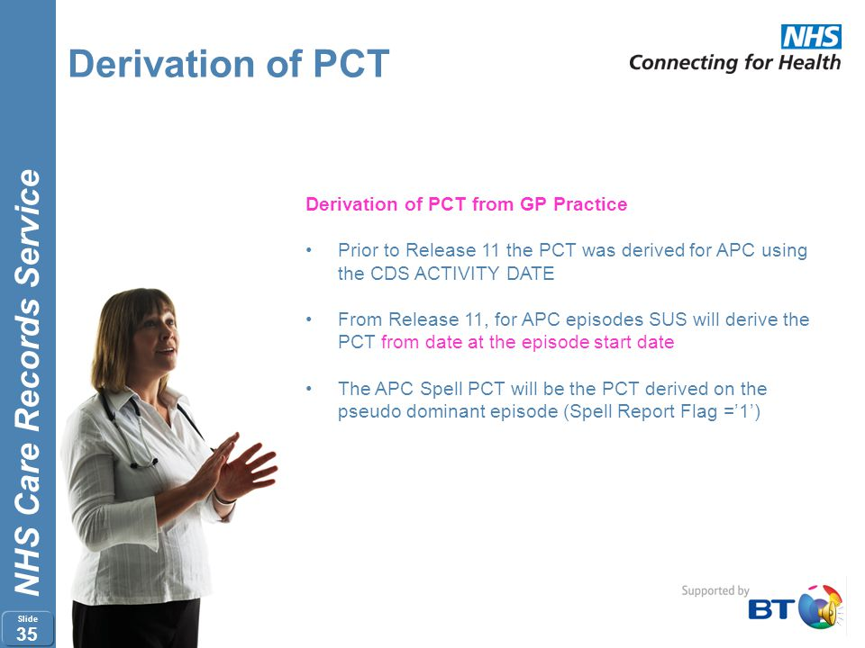 Derivation of PCT Derivation of PCT from GP Practice