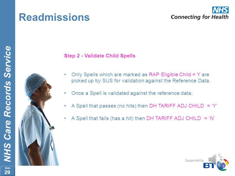 Readmissions Step 2 - Validate Child Spells